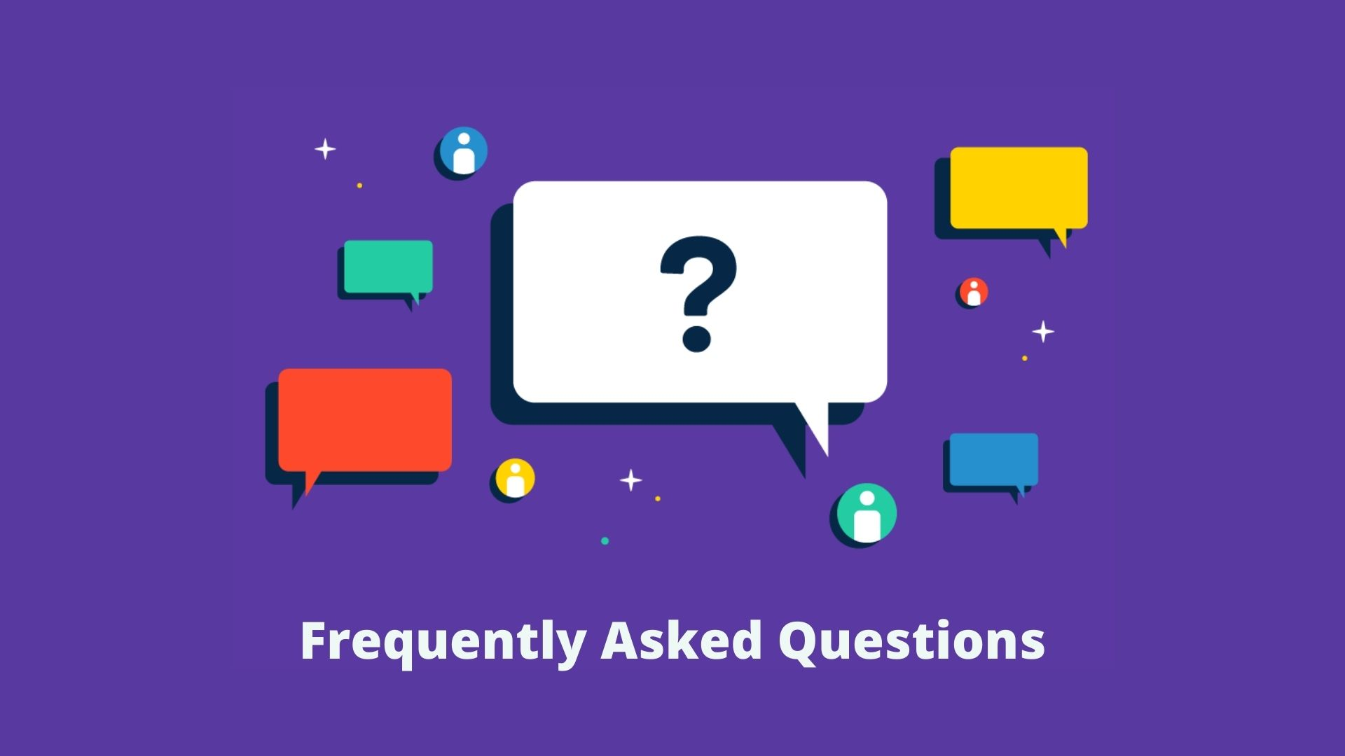 What are Frequently Asked Questions?