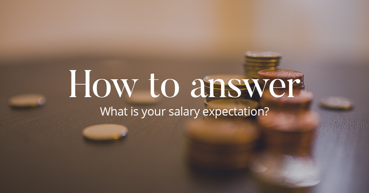 Salary Expectation Question Answers