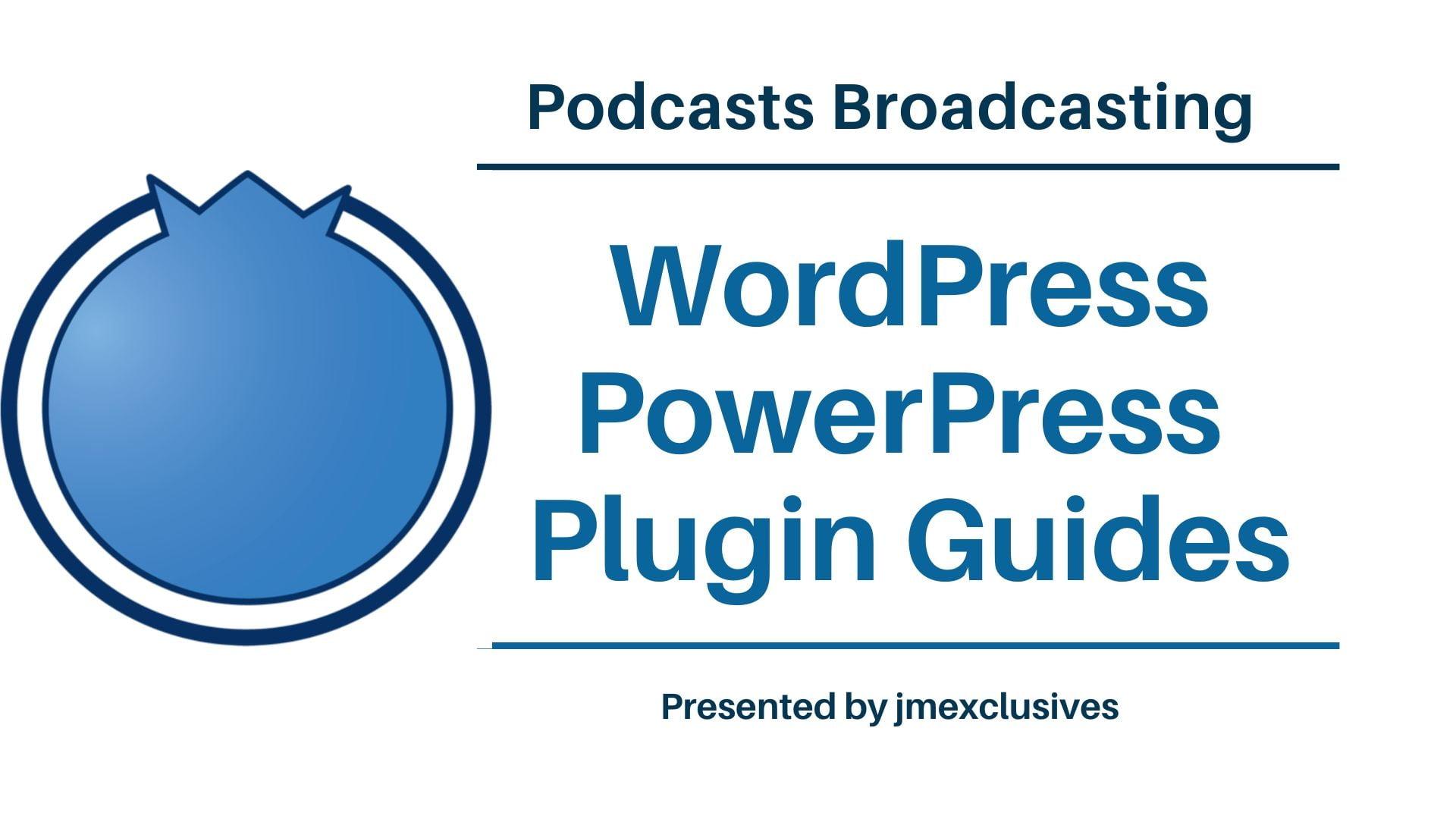 WordPress PowerPress Podcasting Plugin by Blubrry