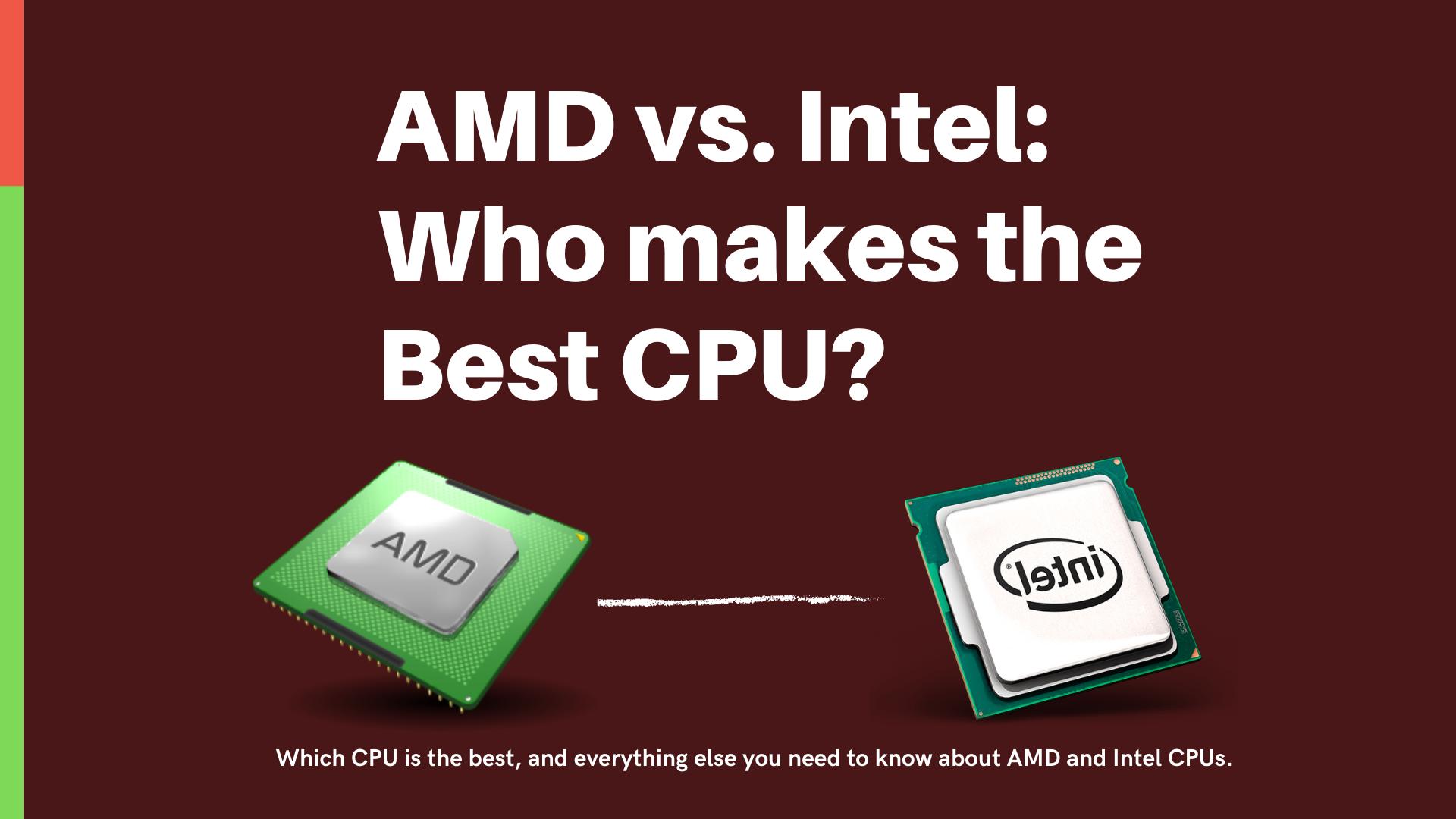 AMD vs Intel CPU Processors