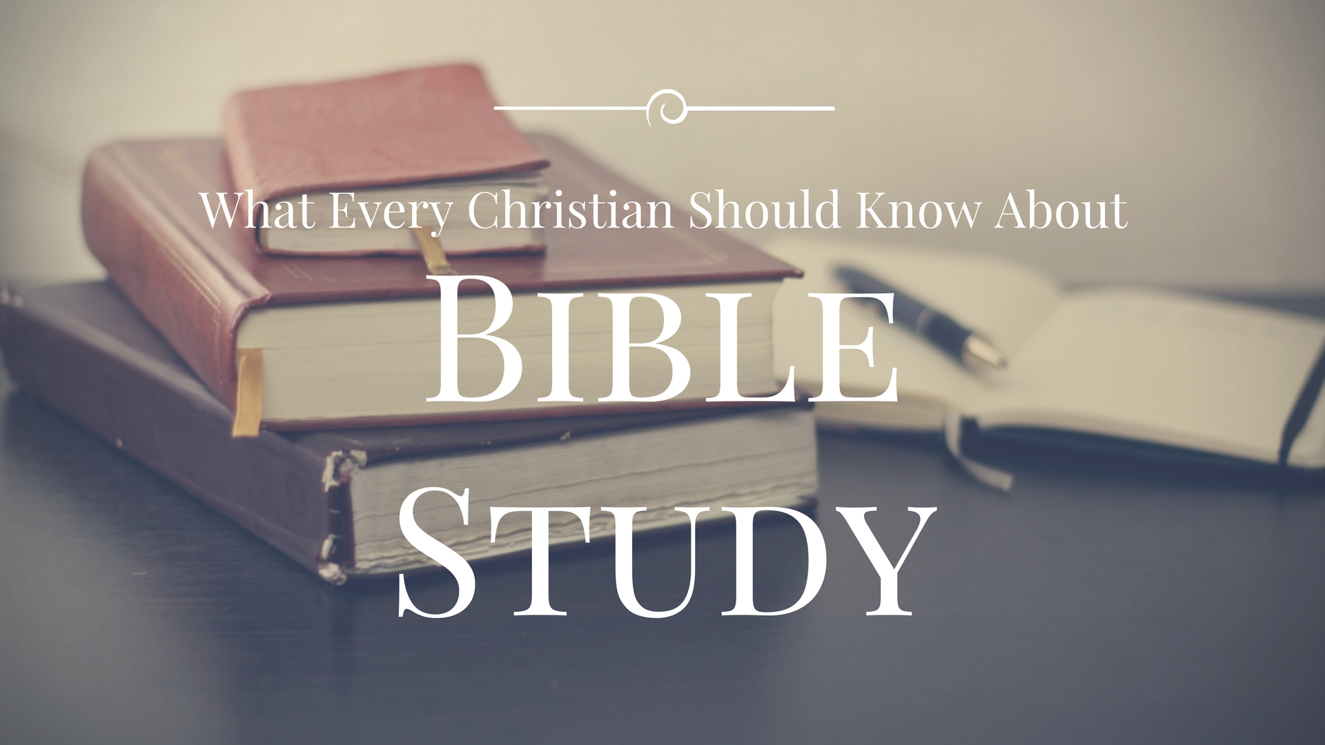 What is the Purpose of Bible Study?