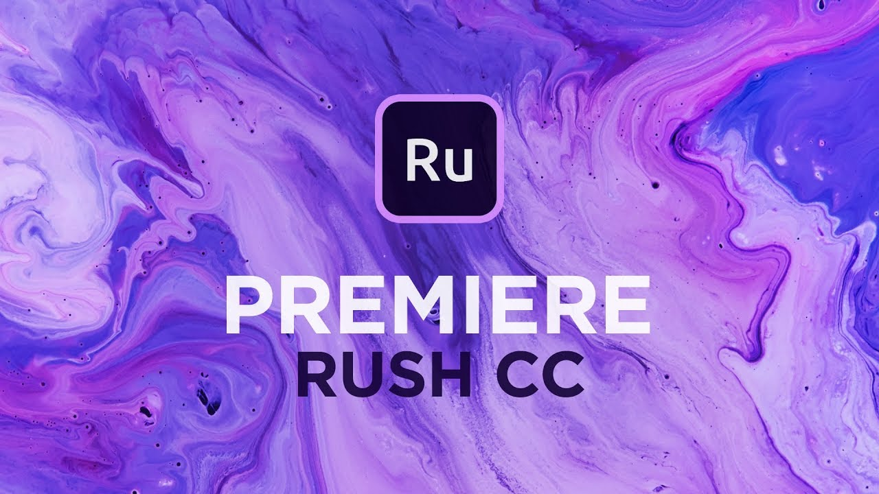 Adobe Premiere Rush CC | How to Get Started as an Editor » jmexclusives