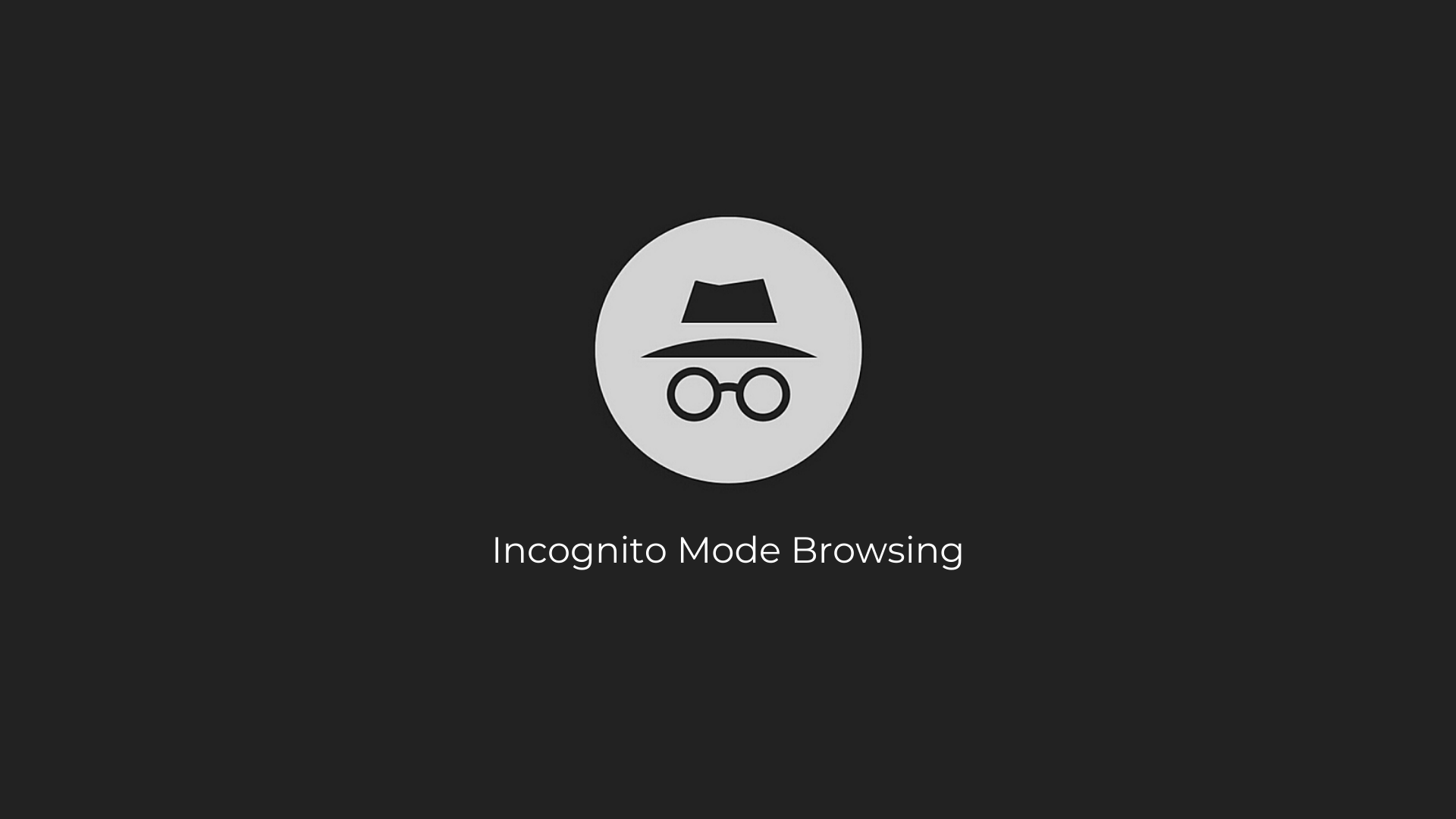 What is Incognito Mode Browsing?