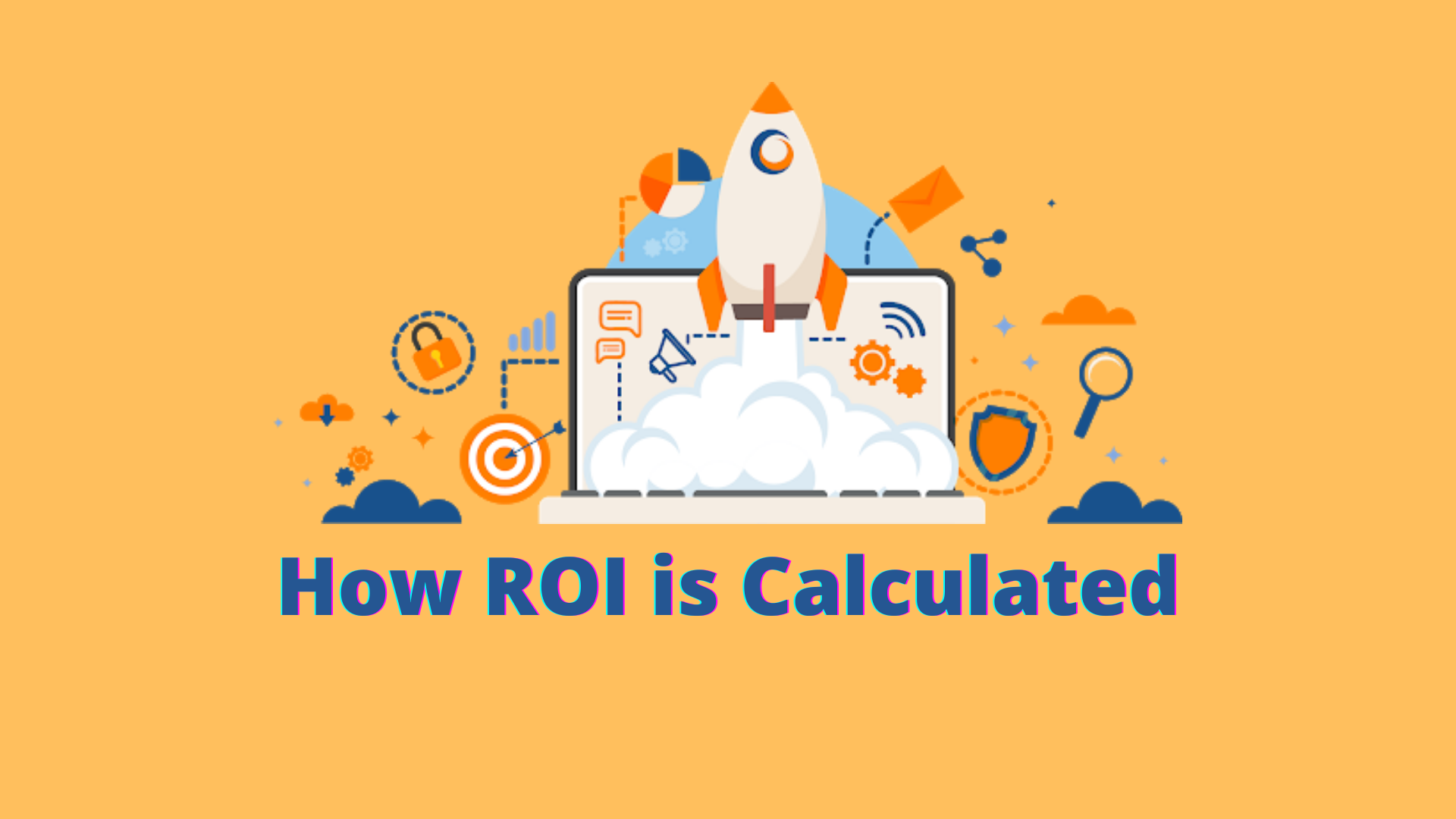 How ROI is Calculated