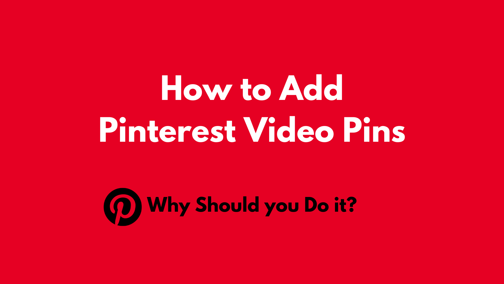 How to Add Pinterest Video Pins