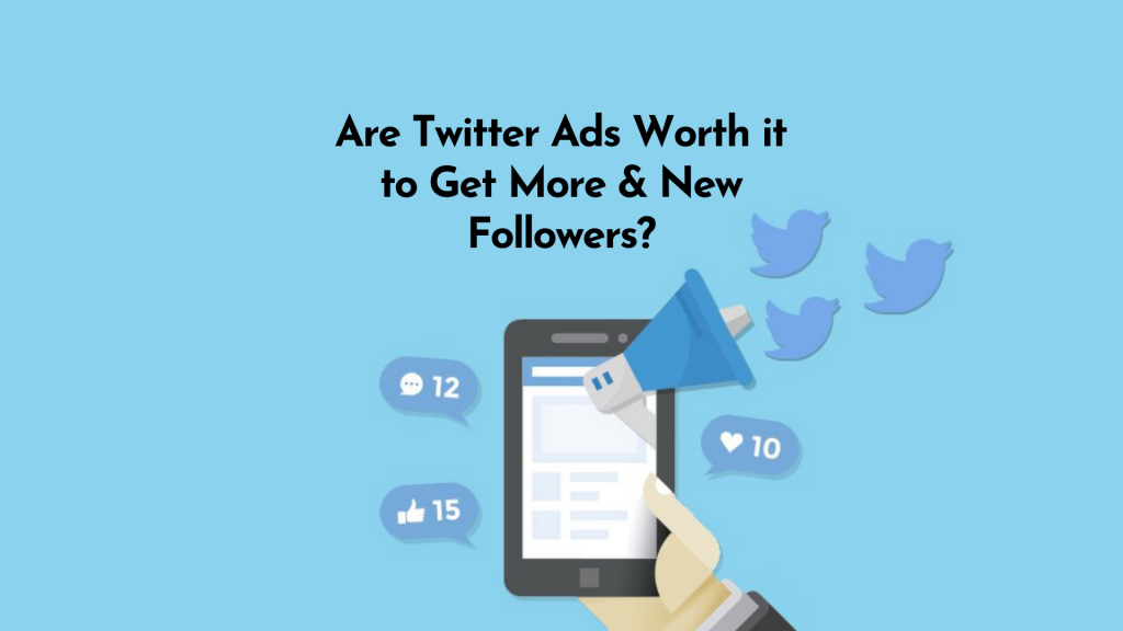 Are Twitter Ads Worth It? Yes! It has the highest CTR rates