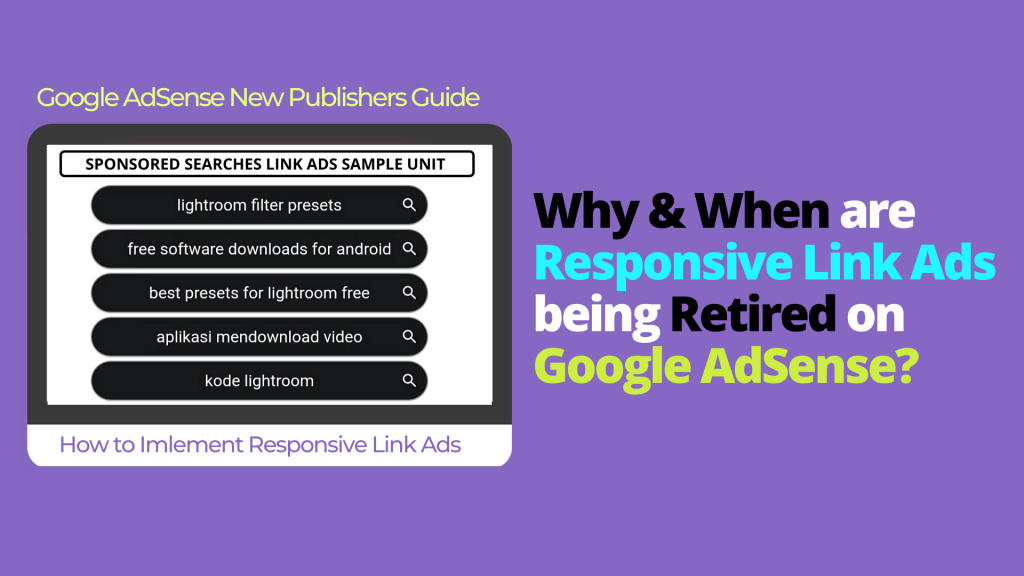 AdSense Responsive Link Ads Are Retiring | Why & When?