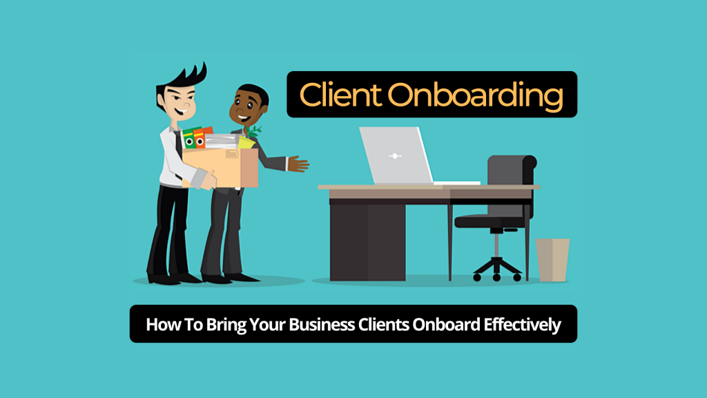 Why Client Onboarding is Important for a Business Success