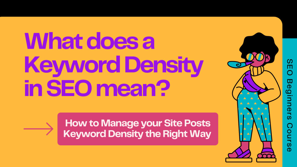 What Is Keyword Density? How to Use the Keywords Right