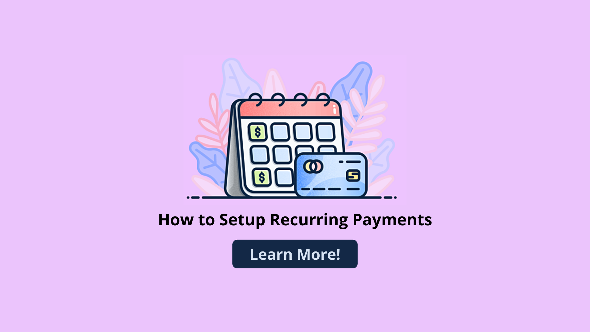 How to Setup Recurring Payments