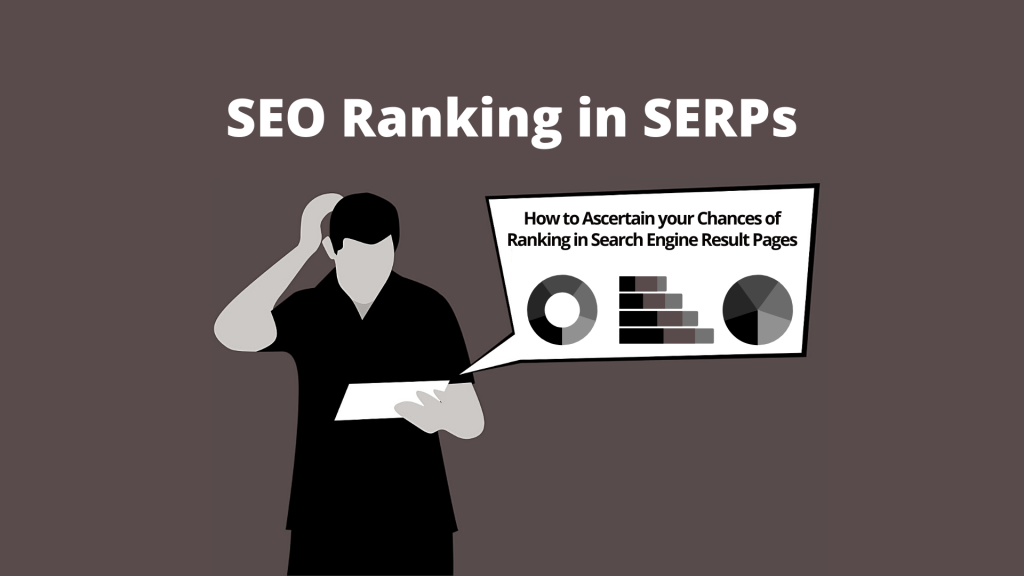 How SEO Ranking in SERPs is Done for Sites to Rank High