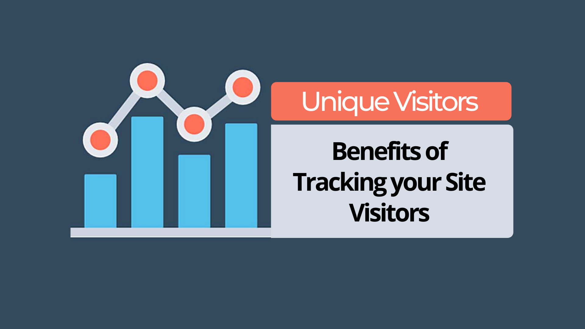 Why do Unique Visitors matter?