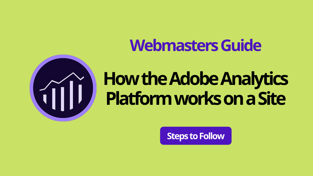 How the Adobe Analytics Platform works | A Starter Guide