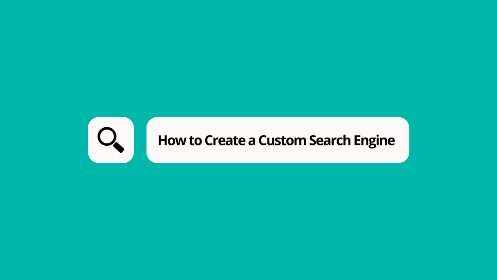 How to Create a Custom Search Engine for Your Own Site