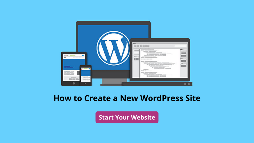 How to Create a New WordPress Site | Free Ultimate Guide