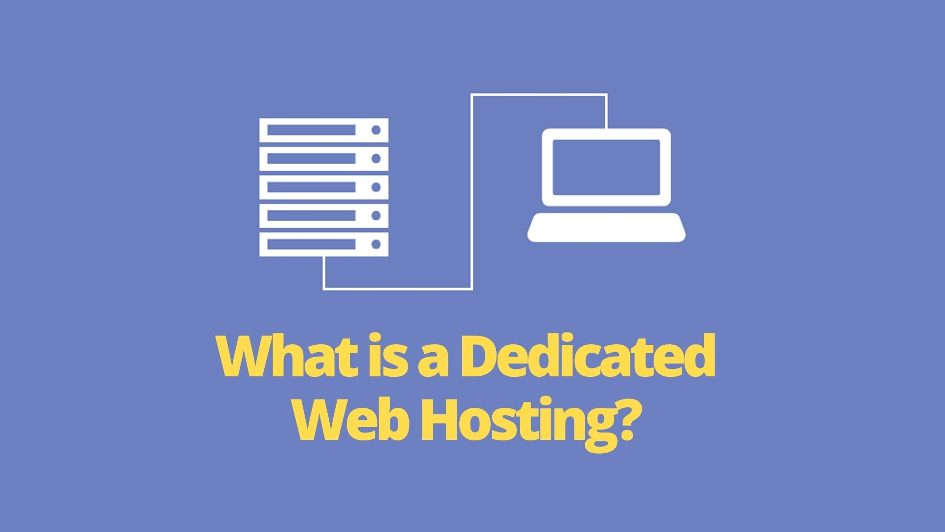 Why Use Dedicated Web Hosting?
