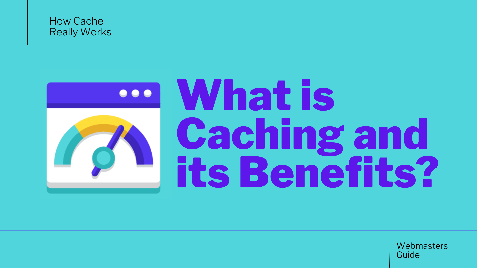 What is Caching?