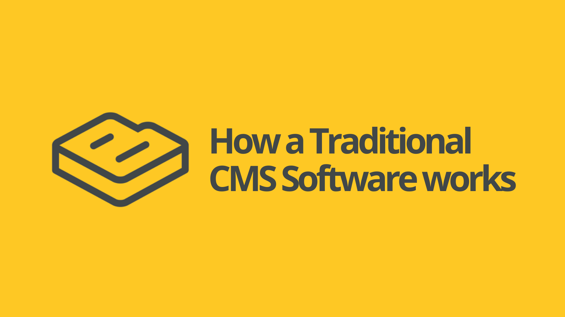 What Is Traditional CMS Software?