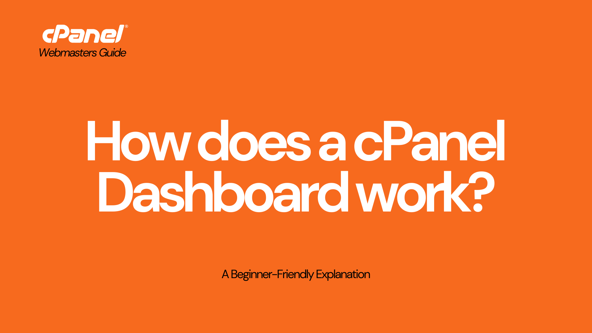 What is a cPanel Dashboard?