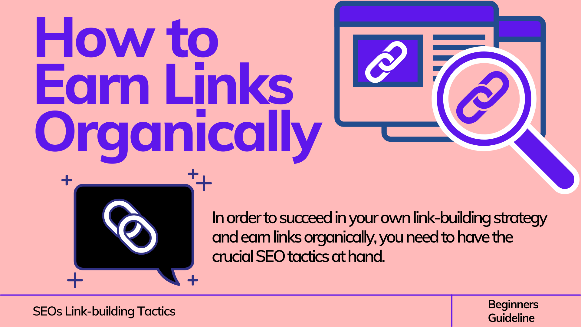 How to Earn Links Organically