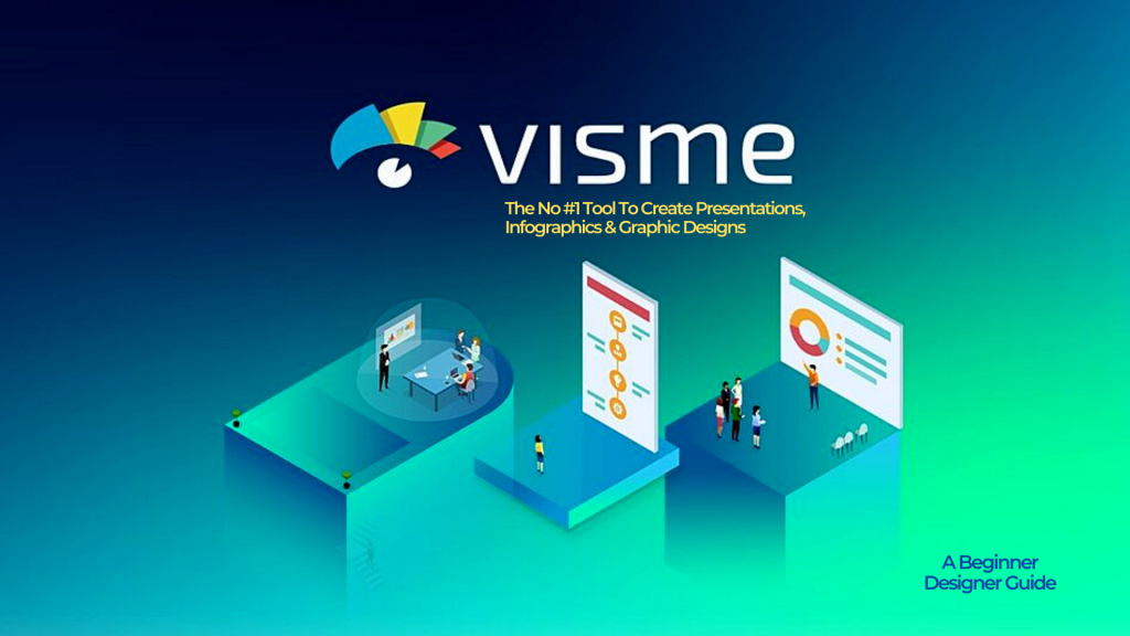 Visme | The No #1 Tool to Make Engaging Web Graphics