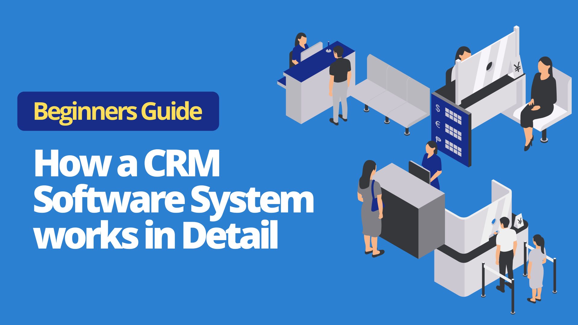 How a CRM Software System works
