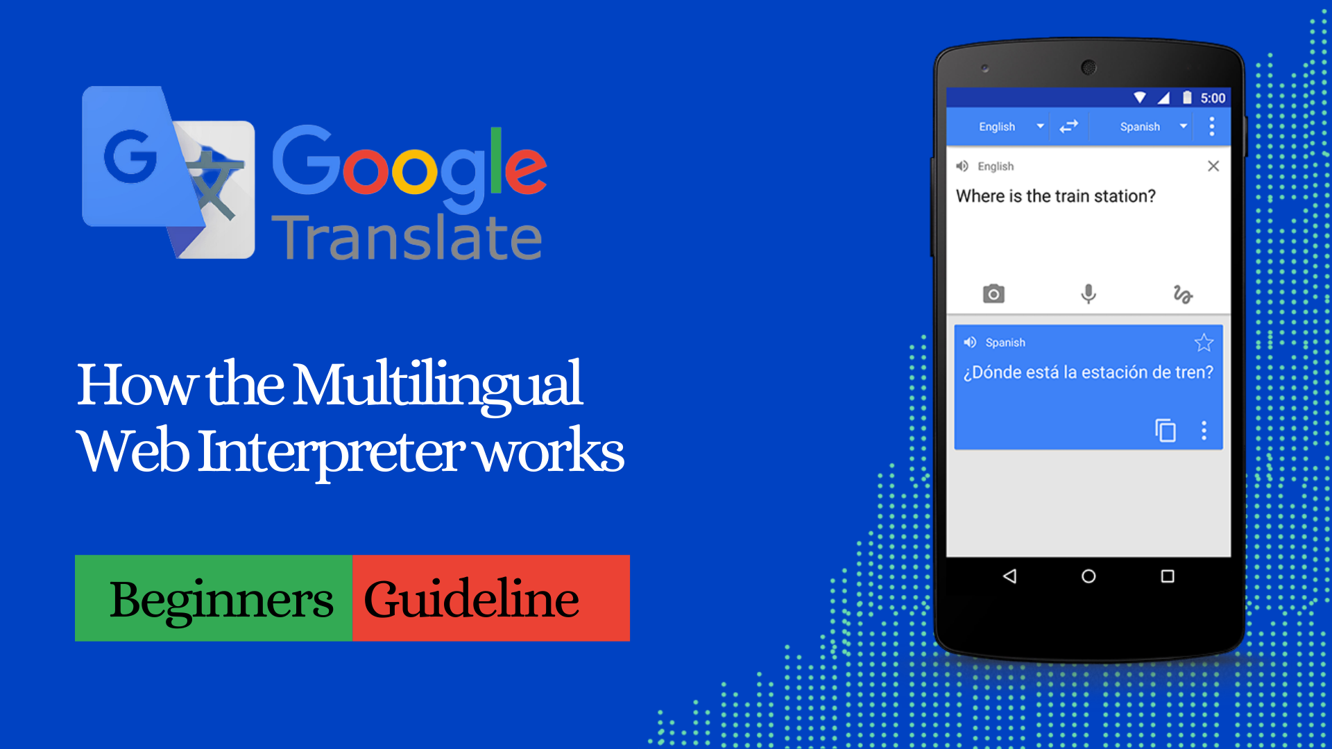 What is Google Translate?