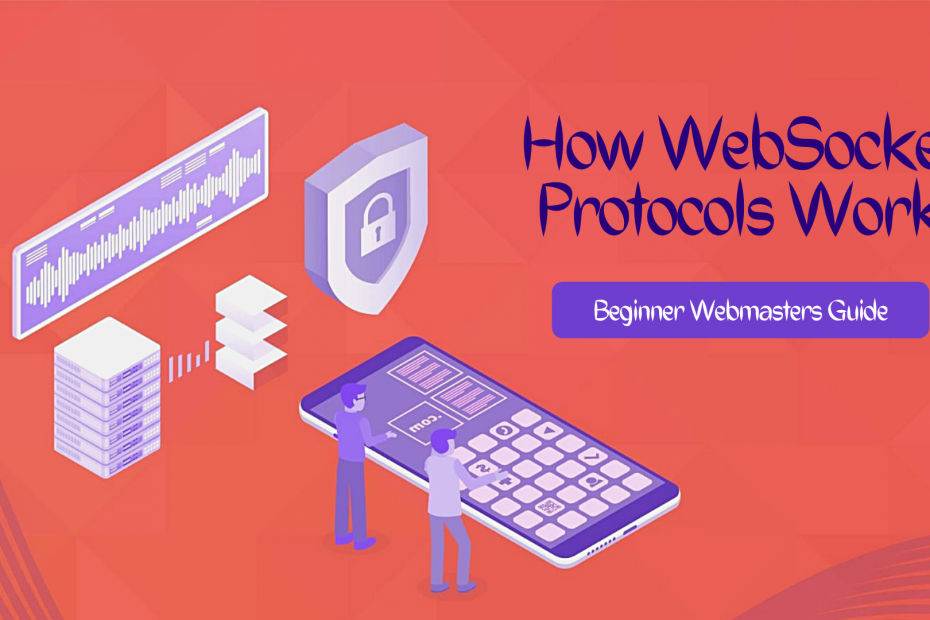 What Is WebSocket Protocol?
