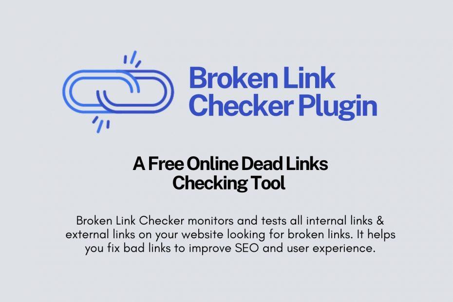 What Is Broken Link Checker Plugin?