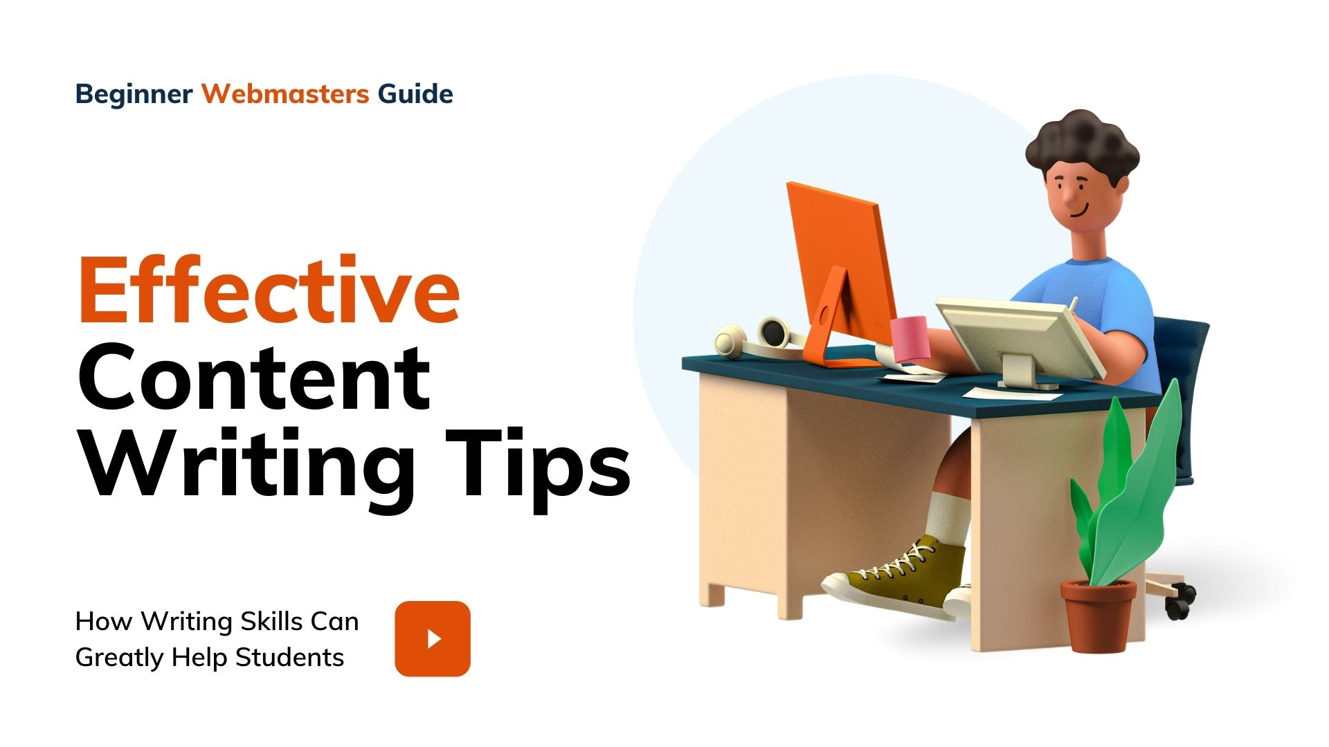 Effective Content Writing Tips