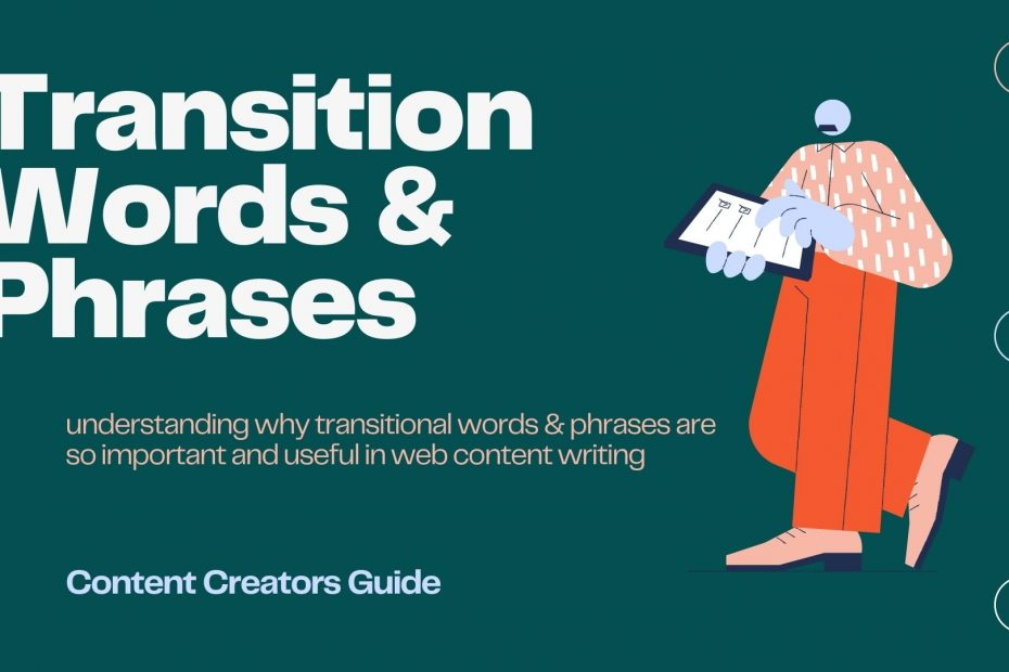 What are Transition Words & Phrases?