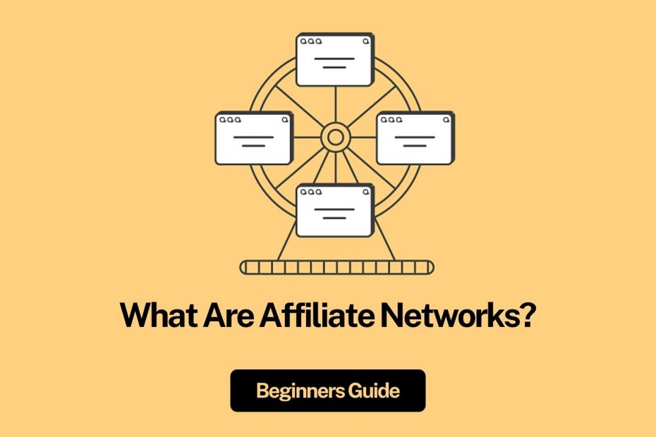 What Are Affiliate Networks?