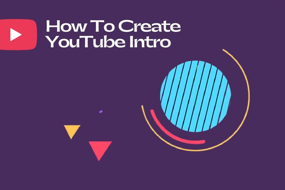 How To Create YouTube Intro