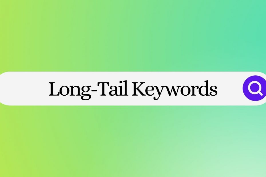 What Are Long-Tail Keywords?