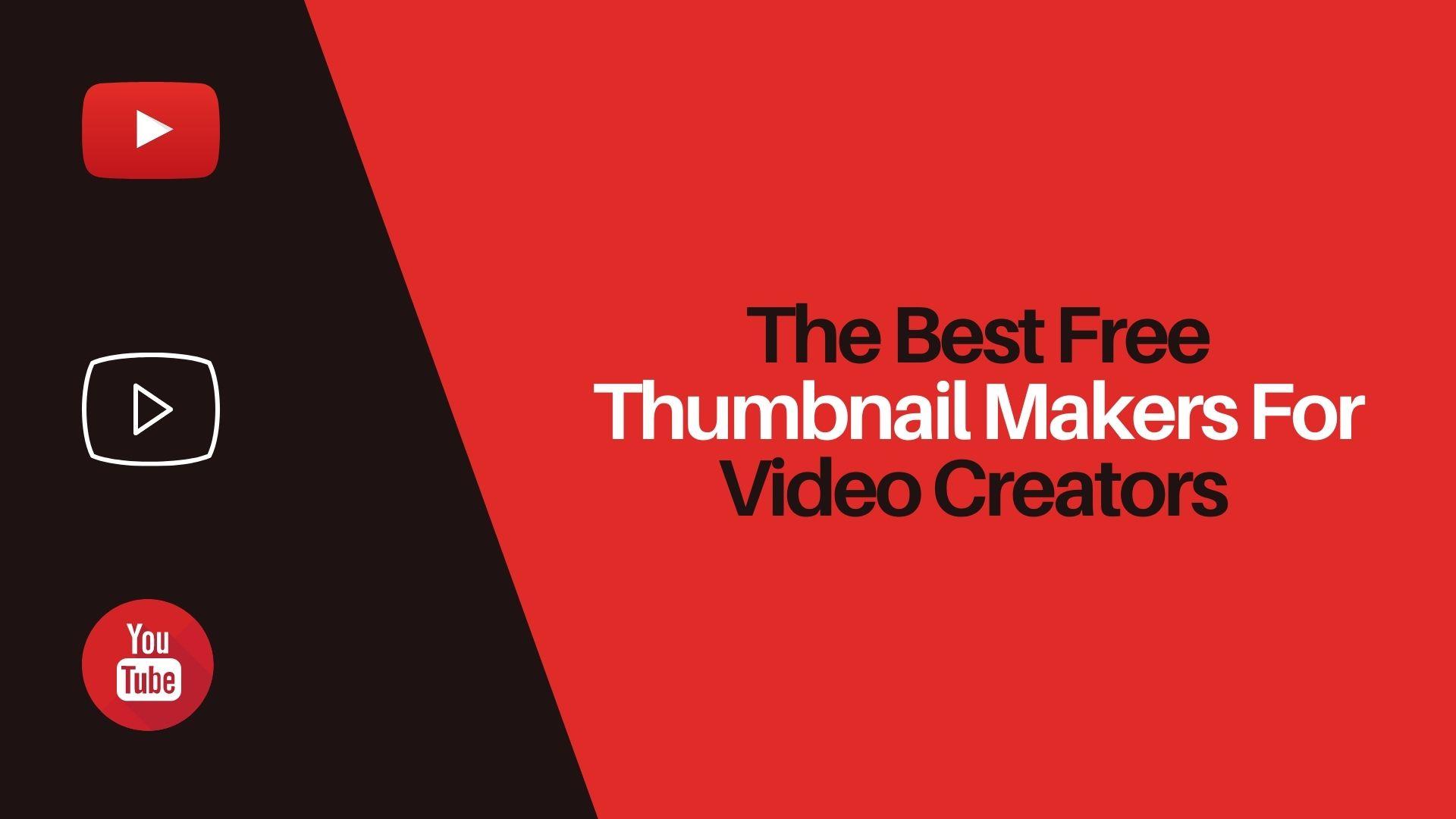 What Are YouTube Thumbnail Creators?